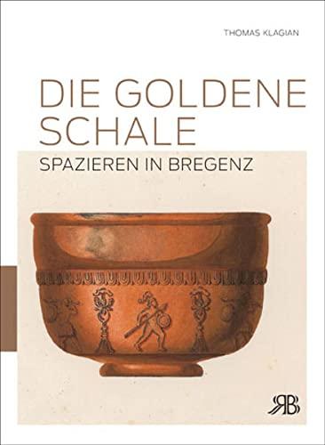 9783950270679: Die goldene Schale: Spazieren in Bregenz