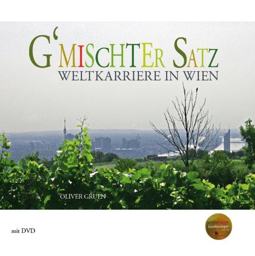 Beispielbild für G'mischter Satz: Weltkarriere in Wien zum Verkauf von Goodbooks-Wien