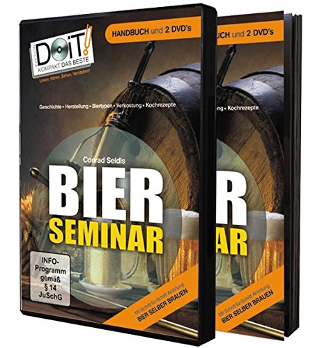 Bierseminar - Handbuch und Doppel-DVD : Alles über Bier - einzigartig als 68 Seiten Handbuch und über 3 Stunden Doppel-DVD! - Conrad Seidl