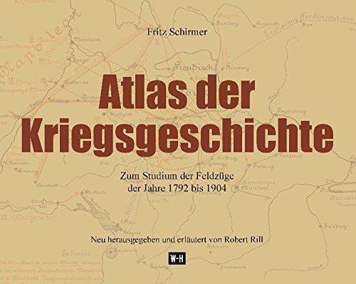 9783950284553: Atlas der Kriegsgeschichte: Zum Studium der Feldz�ge der Jahre 1792 bis 1904