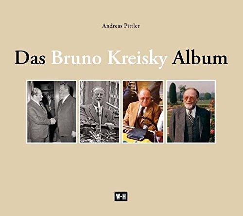 9783950284591: Das Bruno Kreisky Album