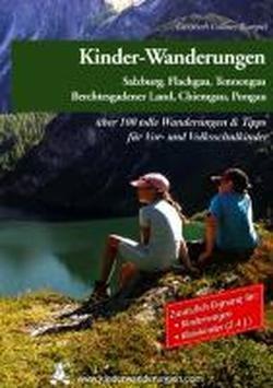 9783950290899: Kinderwagen- und Kinder-Wanderungen Salzburg Sonderausgabe: Salzburg / Flachgau / Tennengau / Bertesgadner Land  / Chiemgau / Pongau / über 100 tolle Wanderungen & Tipps für Vor- und Volksschulkinder