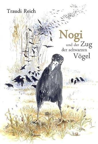 9783950296709: Nogi und der Zug der Schwarzen Vögel
