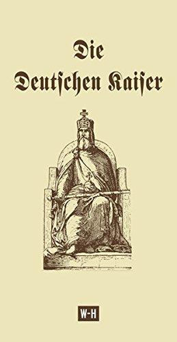 9783950307702: Die Deutschen Kaiser