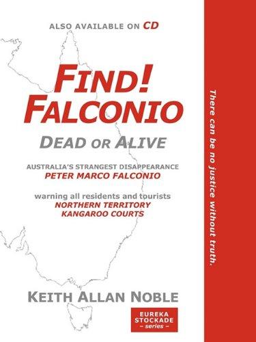 FIND! FALCONIO: NOBLE, KEITH ALLAN