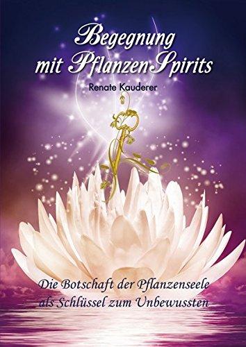 9783950375848: Kauderer, R: Begegnung mit PflanzenSpirits
