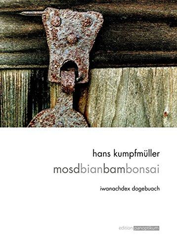 9783950376159: mosdbianbambonsai: ibanachdex dogebuach