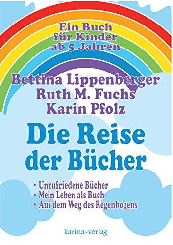 Die Reise Der Bucher (Paperback): Karin Pfolz, Bettina