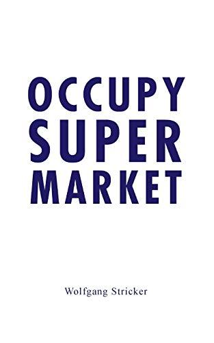 9783950387889: Occupy Super Market