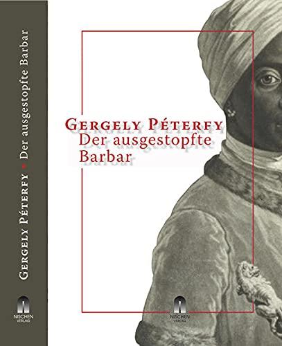 Der ausgestopfte Barbar: Péterfy, Gergely