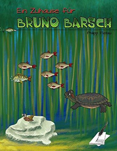 9783950391657: Ein Zuhause für Bruno Barsch