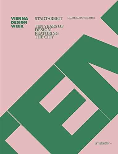 STADTARBEIT: Ten Years of Design Featuring the City (Hardback)