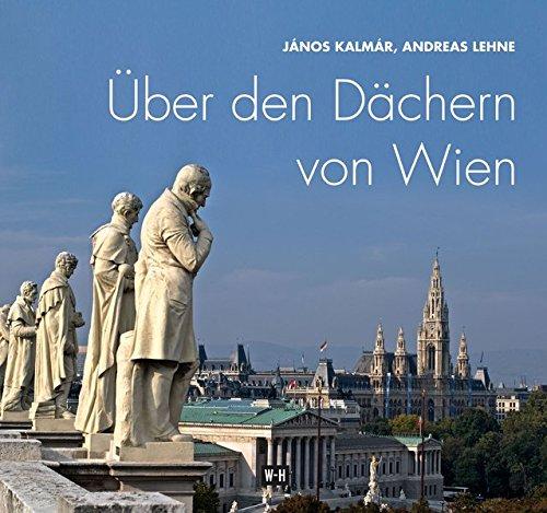 Über den Dächern von Wien: Kalmár, János; Lehne,