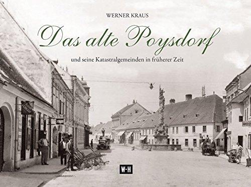 Das alte Poysdorf: Kraus, Werner /