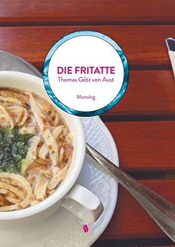 9783950451436: Götz von Aust, T: Fritatte