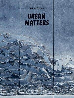 Urban Matters - Adrien Tirtiaux