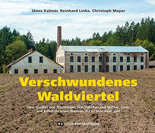 Verschwundenes Waldviertel: Kalmár, János