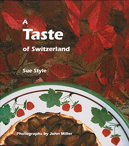 9783952000274: A Taste of Switzerland