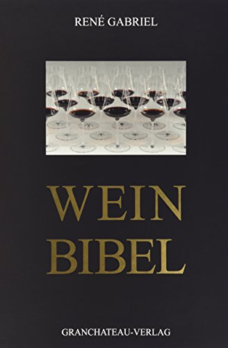 Weinbibel: René Gabriel