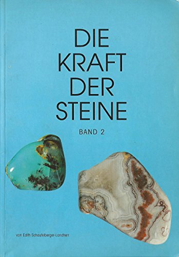 9783952045220: Die Kraft Der Steine Band 2.
