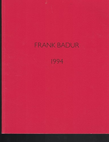 Frank Badur 1994 (Signed by artist): Badur, Frank and Hans Joachim Albrecht