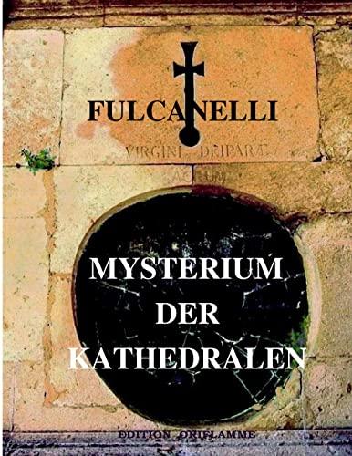 9783952078723: Fulcanelli. Mysterium der Kathedralen