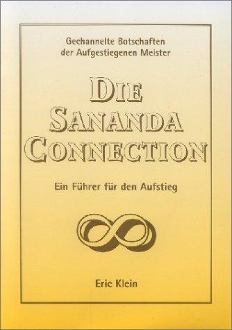Die Sananda-Connection : ein Führer für den