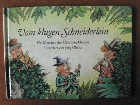 9783952136805: Vom klugen Schneiderlein: ein Märchen der Gebrüder Grimm
