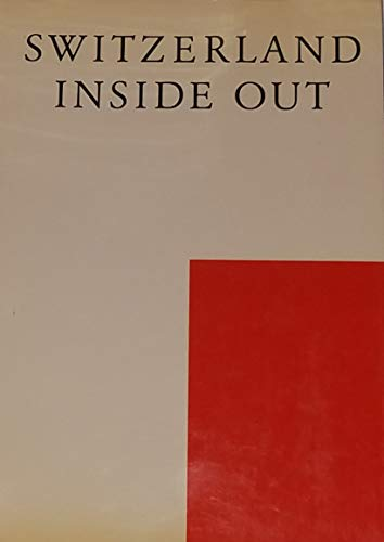 9783952152607: Switzerland Inside Out