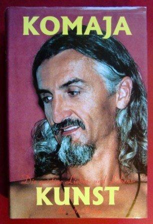 9783952158203: Komaja: Die geistige Liebes- und Lebenskunst