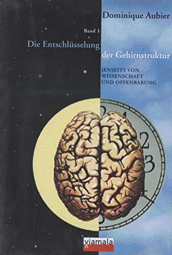 9783952166420: Die Entschlüsselung der Gehirnstruktur l + ll (Livre en allemand)
