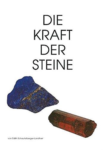 9783952174203: Die Kraft der Steine, 2 Bde., Bd.1 by Schaufelberger-Landherr, Edith; Hafner,...