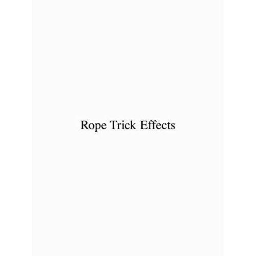 9783952184288: Rope Trick Effects