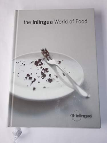 THE INLINGUA WORLD OF FOOD.