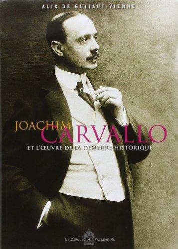 joachim carvallo et l'oeuvre de la demeure historique: Alix de Guitaut-Vienne