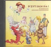 9783952231296: D'Zyt isch da!: CD mit den 37 schönsten Schweizer Kinderliedern [Audiobook] b...