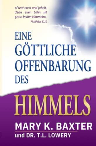 9783952244616: Eine göttliche Offenbarung des Himmels