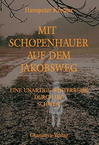 9783952278789: Mit Schopenhauer auf dem Jakobsweg