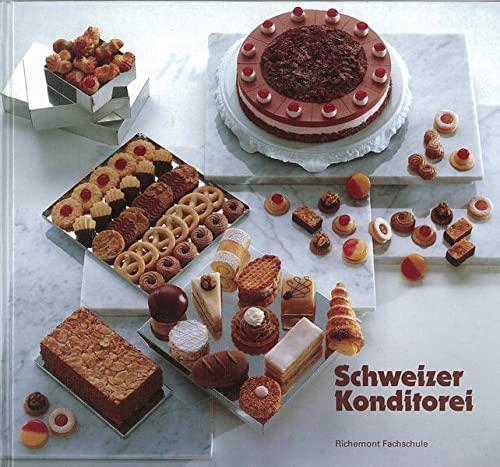 9783952281796: Schweizer Konditorei by Richemont SBKV Dienstleistungs AG
