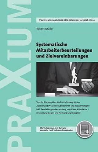 Systematische Mitarbeiterbeurteilungen und Zielvereinbarungen: Robert Müller