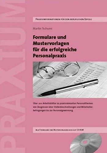 Formulare und Mustervorlagen für die erfolgreiche Personalpraxis: Martin Tschumi