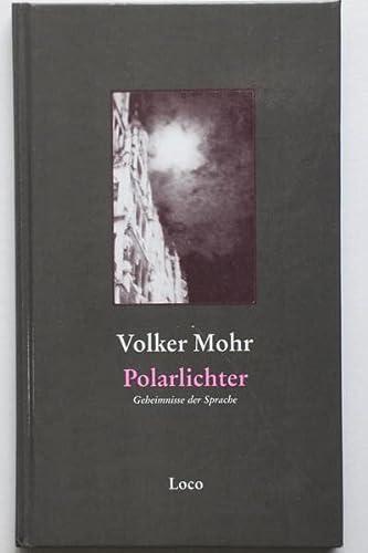 9783952305539: Polarlichter: Geheimnisse der Sprache