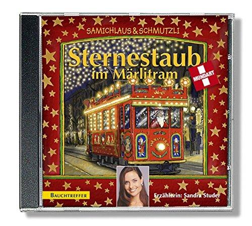 9783952309230: Sternestaub im Märlitram. CD: Samichlaus Schmutzli [Audiobook] by Weber, Sä...