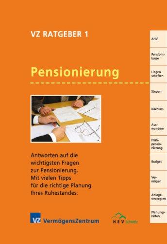 9783952314104: Pensionierung. Antworten auf die wichtigsten Fragen zur Pensionierung. Mit vielen Tipps für die richtige Planung ihres Ruhestandes (Livre en allemand)