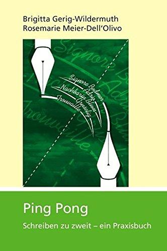 9783952321881: Ping Pong: Schreiben zu zweit - ein Praxisbuch by Gerig-Wildermuth, Brigitta;...