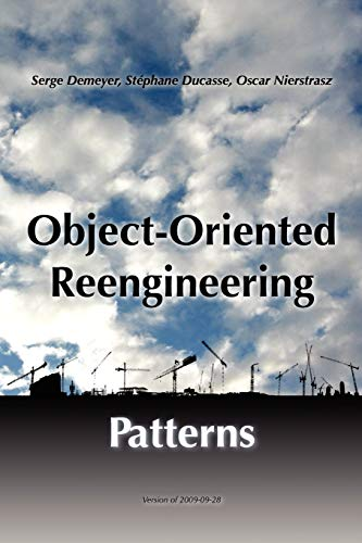 9783952334126: Object-Oriented Reengineering Patterns