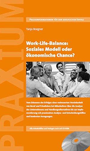 Work-Life-Balance: Soziales Modell oder ökonomische Chance?: Tanja Boegner