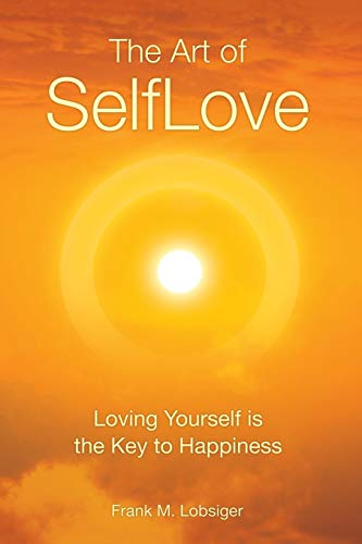 9783952360507: The Art of Selflove