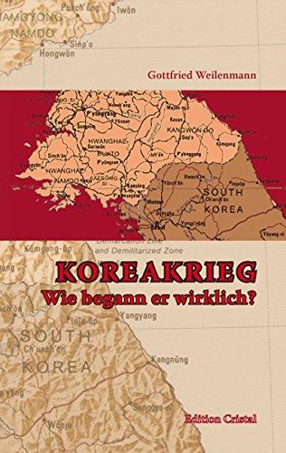 9783952365601: Koreakrieg: Wie begann er wirklich?