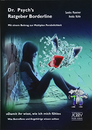 9783952367285: Dr. Psych's Ratgeber Borderline-Syndrom/ Multiple Pers�nlichkeit: